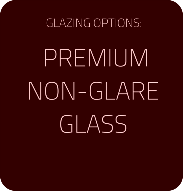 Premium Non-Glare Glass